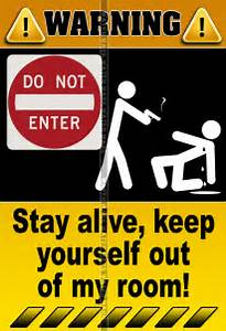 The gallery for --> Stay Out Of My Room Signs
