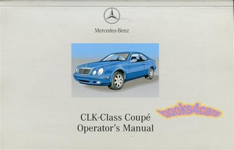 service manuals schematics 1998 mercedes benz clk class engine control clk320 owners manual 2002 mercedes handbook guide book clk 320 benz coupe 320clk ebay