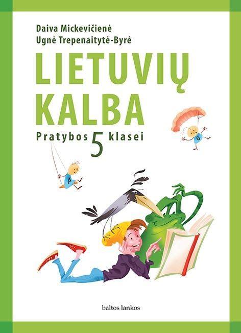 Lietuvių kalba. Pratybų sąsiuvinis 5 klasei   Knygos.lt