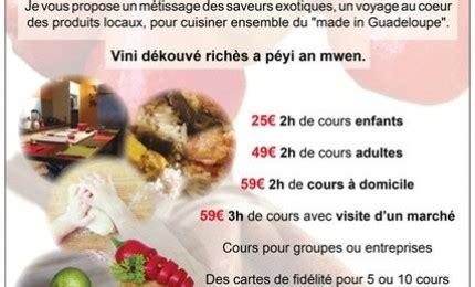 formation cuisine guadeloupe cours de cuisine à françois cours de cuisine