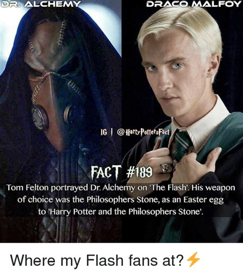 Draco Malfoy Memes - dr alchem draco malfoy ig i fact 189 tom felton portrayed dr alchemy on the flash his weapon