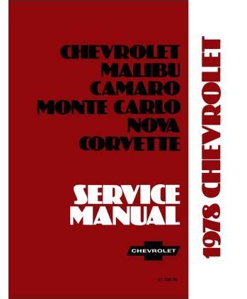 car maintenance manuals 1978 chevrolet camaro electronic valve timing 1978 chevrolet camaro caprice corvette el camino impala monte carlo nova chassis