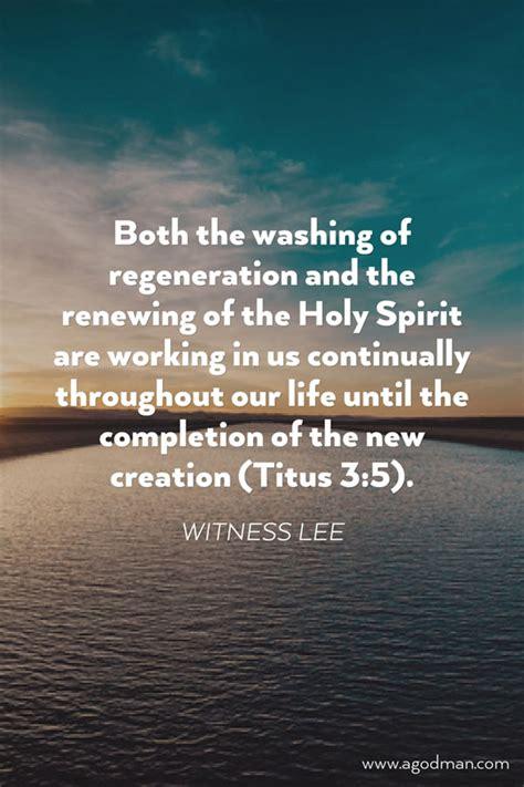 washing  regeneration   renewing   holy