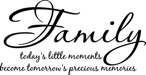 quotes  family moments  quotes