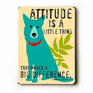 Attitude Is a L... Solid Attitude Quotes