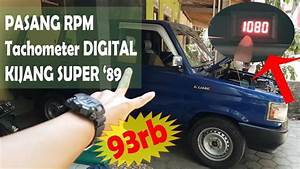 Cara Pasang Rpm    Tachometer Digital Di Toyota Kijang