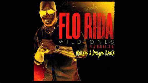 Flo Rida One flo rida ft sia ones maison dragen remix edit