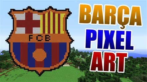 fc barcelona logo pixel art minecraft youtube