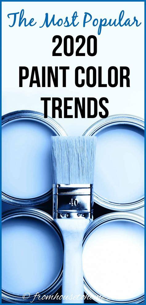 The Hottest 2020 Paint Color Trends Trending paint