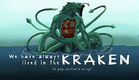 archive for august 2015 we always lived in the kraken a pop culture