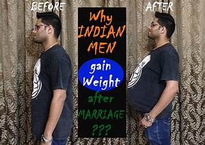 Why Indian Men Gain Weight After Marriage? - YouTube