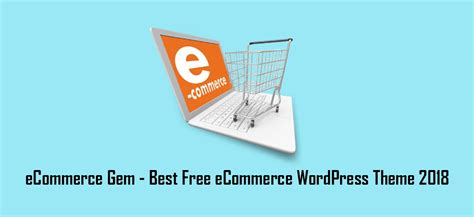 ecommerce wordpress theme  ecommerce gem wp
