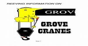 Reeving Information Grove Cranes