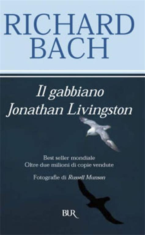 Trama Libro Il Gabbiano Jonathan Livingston by Rencensione Quot Il Gabbiano Jonathan Livingston Quot Richard Bach