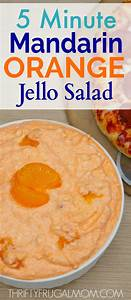 5 Minute Mandarin Orange Jello Salad