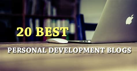 Top 20 Best Personal Development Blogs To Visit All The Time
