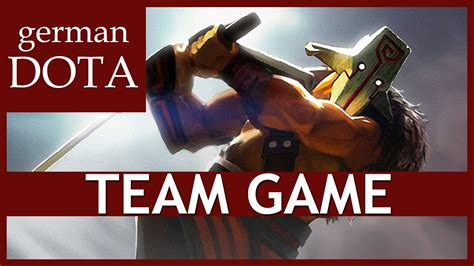 team dota 2 juggernaut let s play dota 2 gameplay german youtube