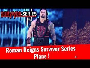Roman Reigns Survivor Series Plans ! Roman Reigns Return ...