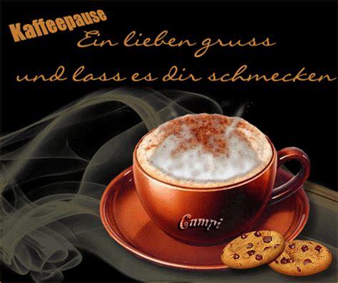 kaffeepause ein lieben gruss und lass es dir schmecken