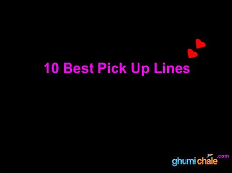 10 Best Pick Up Lines