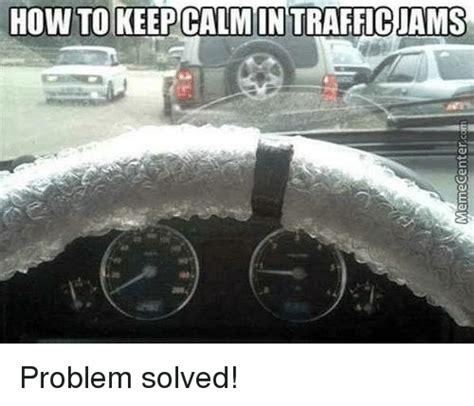Traffic Meme - 25 best memes about traffic jam traffic jam memes