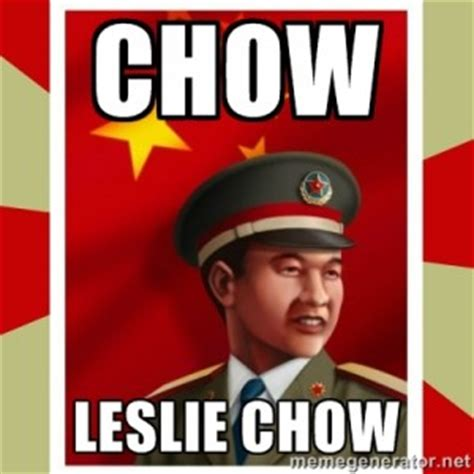 Lelelele Meme - did you die leslie chow quotes quotesgram