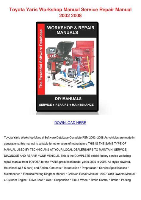 toyota yaris workshop manual service repair   susannesingleton issuu