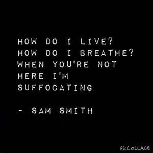 Best 25+ Sam smith lyrics ideas on Pinterest | Sam smith ...