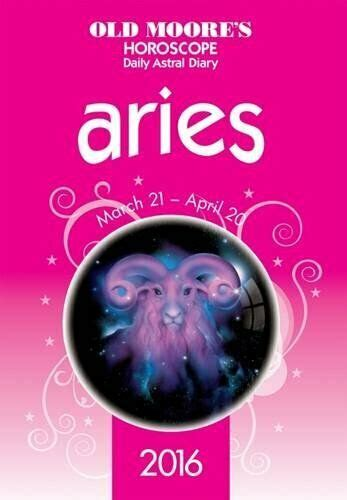 Old Moore's Horoscope Daily Astral Diary 2016 Aries by ...