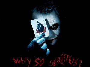 Logo & Logo Wallpaper Collection: WHY SO SERIOUS WALLPAPER ...