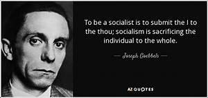 Joseph Goebbels... Pygmalion Socialism Quotes