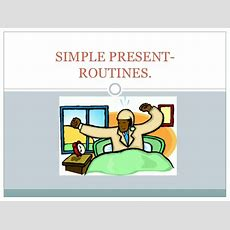 Simple Present Routines Ppt