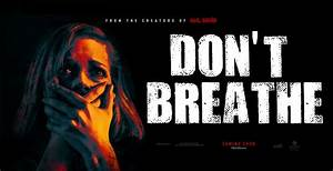 Don't Breathe (2016) Hollywood Movie Review - Feedmaza