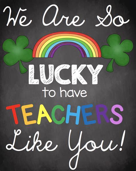teacher appreciation poster sign st patricks day