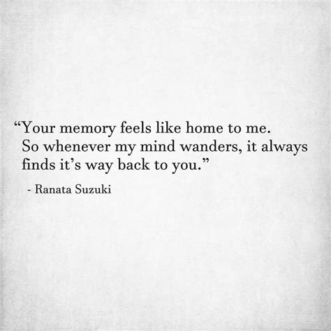 Homes That Feel Like Home by Quotes For Him For Your Memory Feels Like