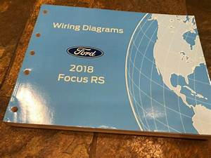 2018 Ford Focus Rs Wiring Diagrams Electrical Service