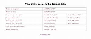 Dates De Vacances Scolaires 2016 : calendrier scolaire reunion 2017 clrdrs ~ Melissatoandfro.com Idées de Décoration