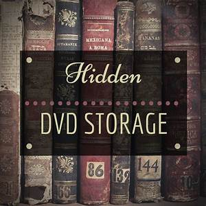 Hidden DVD Storage » The Haunted Housewife