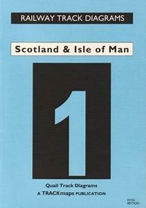 Scotland And Isle Of Man  Quail Track Diagrams Bk  1 By