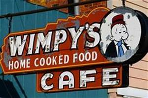 Cool Retro Signs RetroLifestyle Wimpy s was on the