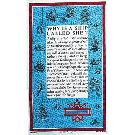 Why Are Boats Called She by Tea Towel Why Is A Ship Called She Nautic Gifts