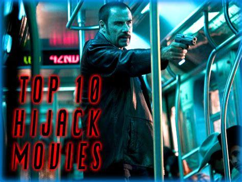 top  hijack movies  review film essay