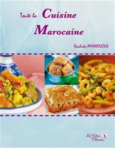 la cuisine à toute vapeur pdf toute la cuisine marocaine rachida amhaouche pdf