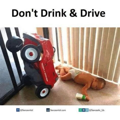 Drinking And Driving Memes - don t drink drive if sarcosmlol us sorcosmlol com driving meme on sizzle