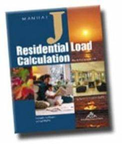 What Is Manual J  What Is Residential Load Calcultion