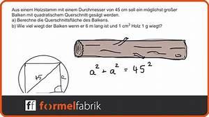 Querschnitt Berechnen Formel : pythagoras balken aus holzstamm s gen youtube ~ Themetempest.com Abrechnung