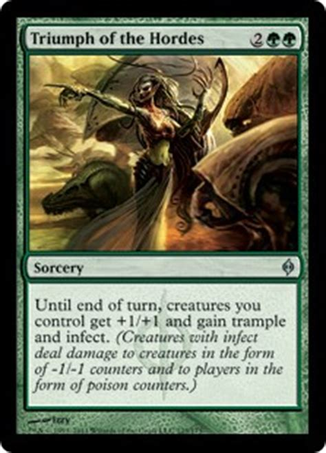 Mtg Infect Deck Black Green by Triumph Of The Hordes New Phyrexia Gatherer Magic
