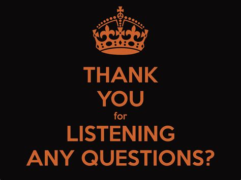 Thank You For Listening Any Questions? Poster  Levy  Keep Calmomatic