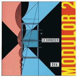 Modulor Le Corbusier : le corbusier le corbusier modulor 2 1955 dva verlag paperback ~ Eleganceandgraceweddings.com Haus und Dekorationen