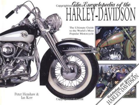 Encyclopedia Of The Harley Davidson
